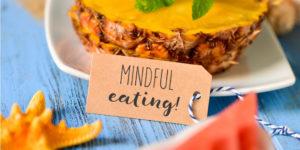 Mindful Eating: conoce esta tendencia de alimentación consciente